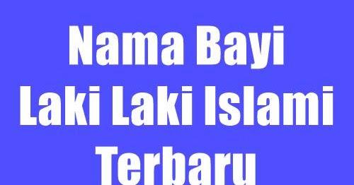 Nama bayi laki laki islami terbaru 2016