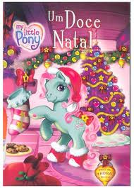 My Little Pony Um doce Natal