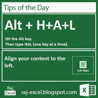 Microsoft Excel 2013 Short Cut Keys: Alt + HAL