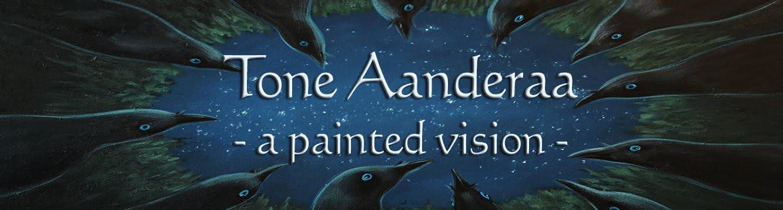 Tone Aanderaa's Painted Vision