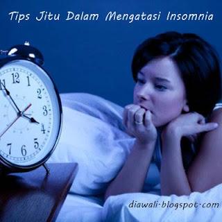 Tips Jitu Dalam Mengatasi Insomnia - Insomnia atau susah tidur merupakan hal yang cukup menggangu bagi seseorang yang memiliki aktivitas pada esok harinya.