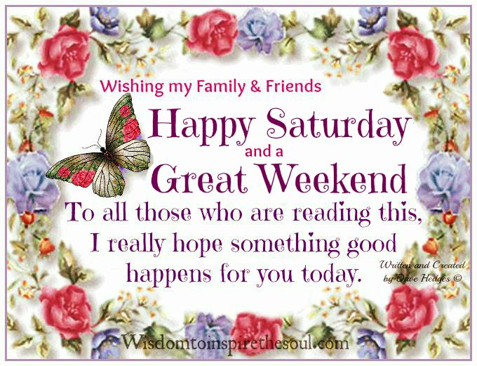 Daveswordsofwisdom.com: Have a Happy Saturday Happy Birthday Quotes For Sister For Facebook