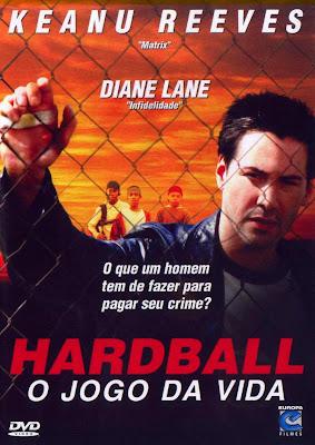 Baixar Filme Hardball: O Jogo da Vida   Dublado