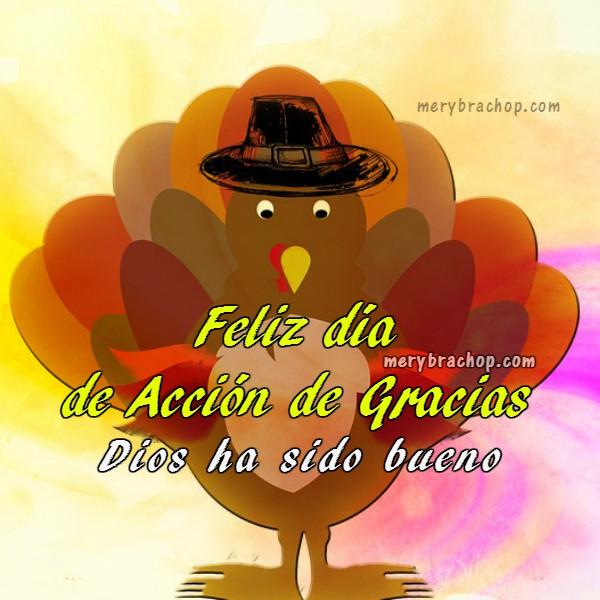 Bonitas frases de acción de gracias, mensaje cristiano bonito en el día de gracias, Bendiciones de gracias para celebrar la cena familiar de thanksgiving, acción de gracias por Mery Bracho.