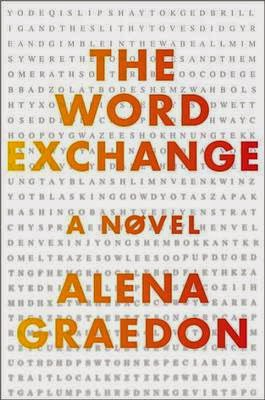 Book cover, The Word Exchange by Alena Graedon. Title, in shaded orange to red type, is superimposed on field of tiny black letters against white background.