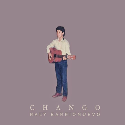 Raly Barrionuevo - Chango (2014)