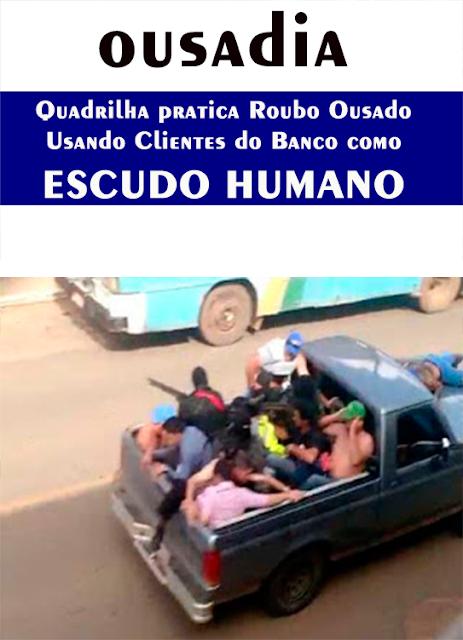 CURIÚVA QUADRILHA ASSALTA O BANCO ITAÚ USANDO CLIENTES COMO ESCUDO HUMANO