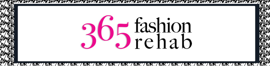 365 Fashion Rehab