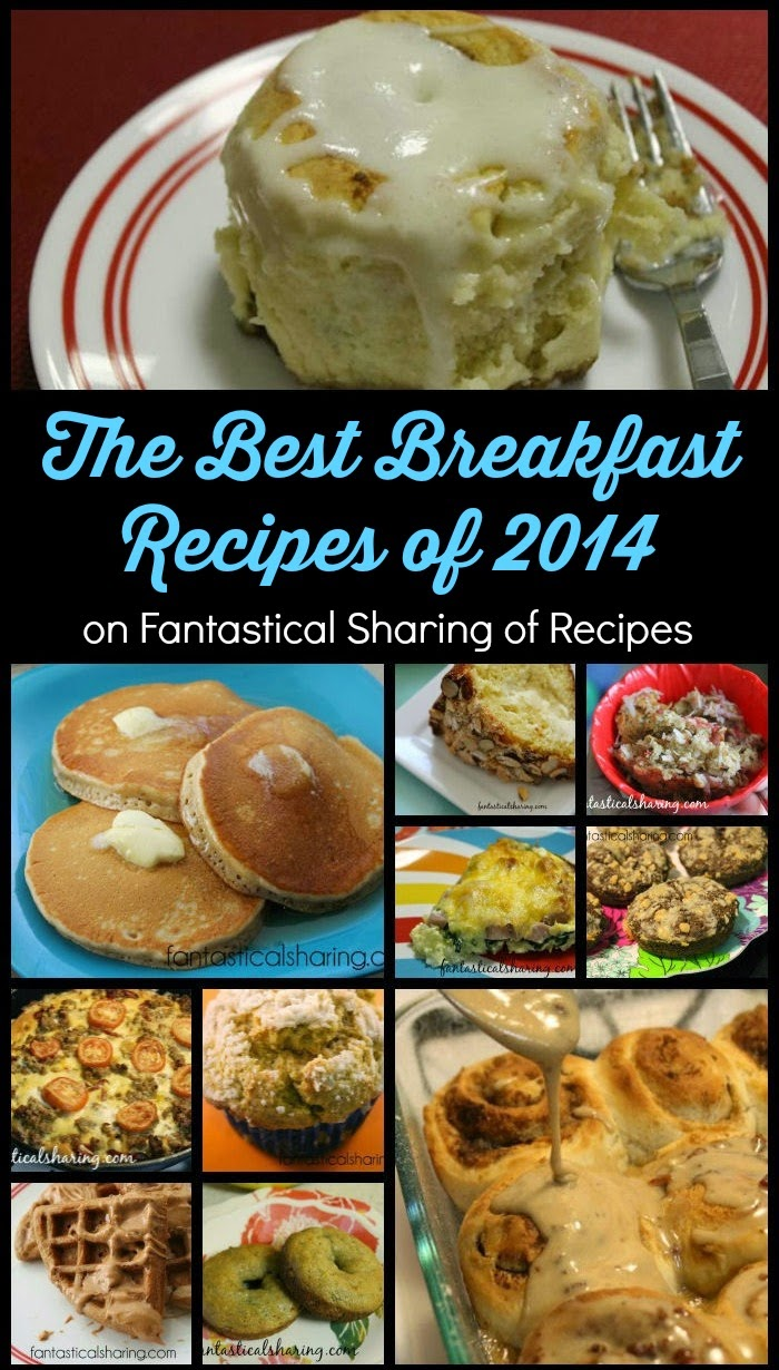 Looking for some new breakfast foods to try in 2015 - look no further! These are the Best Breakfast Recipes of 2014 via Fantastical Sharing of Recipes #breakfast #recipes
