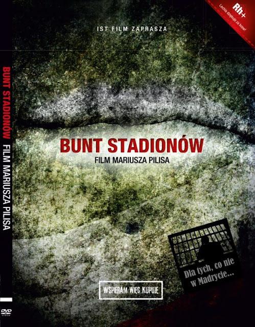 """""""Bunt stadionów"""" reż. Mariusz Pilis"""