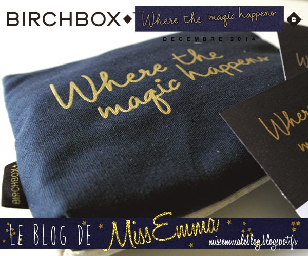 Birchbox - Where the Magic Happens - Decembre 2014