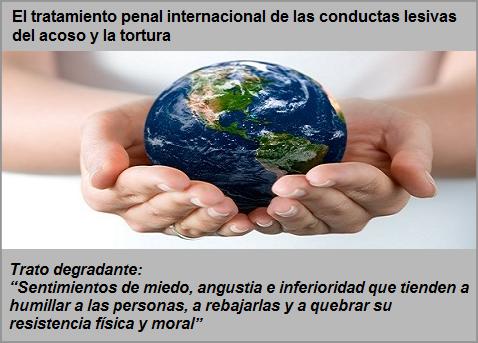 MobbingMadrid El tratamiento penal internacional de las conductas lesivas del acoso y la tortura