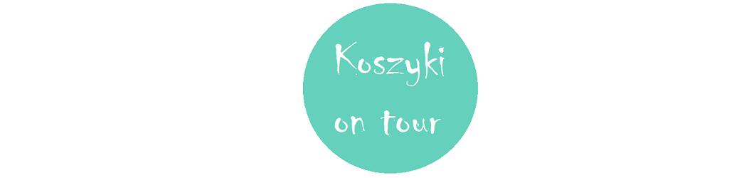 Koszyki on tour