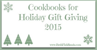 Cookbooks for gift giving from www.BethFishReads.com