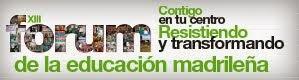 XIII Forum de la Educación Madrileña