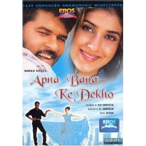 Apna Bana Ke Dekho 2001 Hindi Movie Watch Online