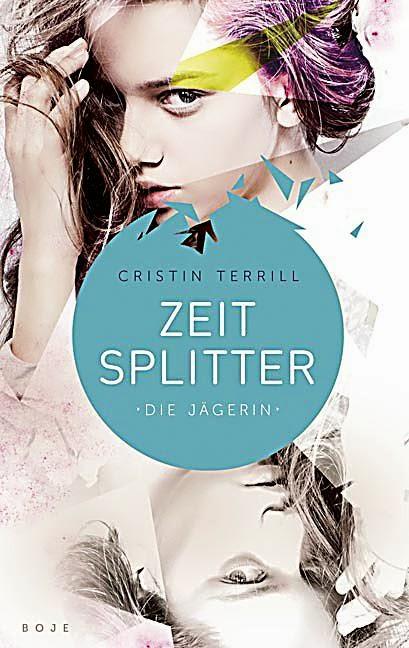 http://www.amazon.de/Zeitsplitter-J%C3%A4gerin-Roman-Cristin-Terrill/dp/341482390X/ref=sr_1_1?ie=UTF8&qid=1393333130&sr=8-1&keywords=zeitsplitter+-+die+j%C3%A4gerin