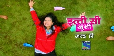 Itti Si Khushi tv serial on sony tv pics, wallpaper