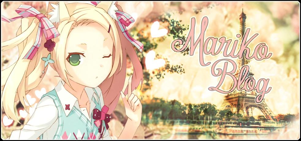 Mariko Blog ♥