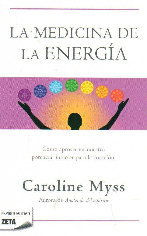 VENTALIBROS URUGUAY: La medicina de la energía - Caroline Myss