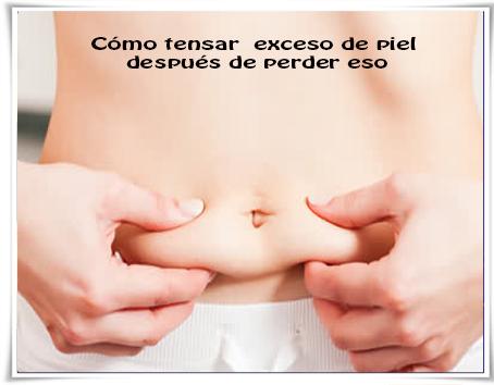 Cuidados de la piel , perder peso, tonificar vientre