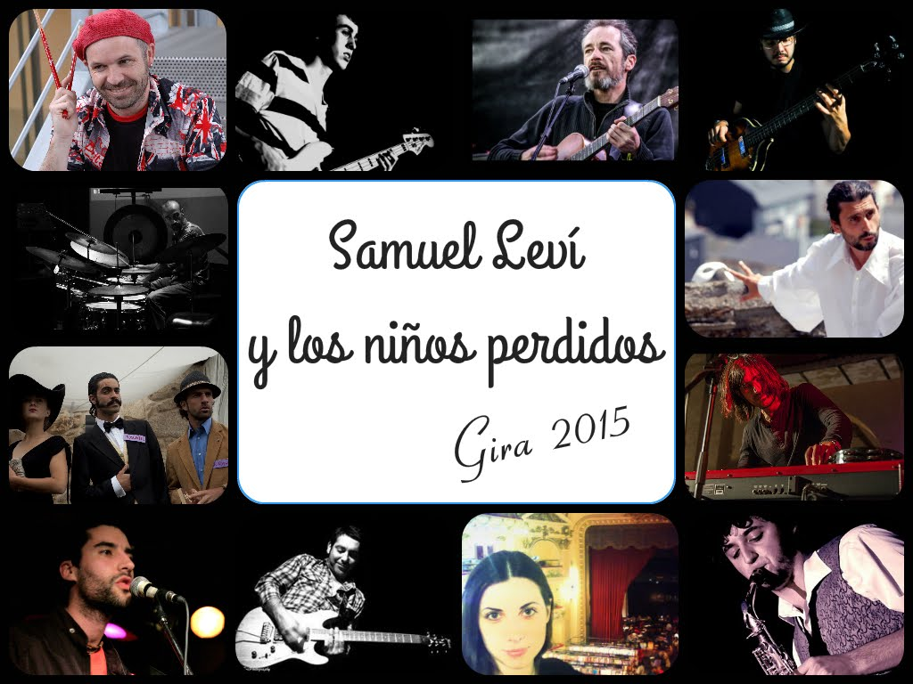 """Gira 2015 - """"Filias y Fobias"""" - Samuel Leví y Los Niños Perdidos"""