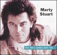 Marty Stuart: This One\'s Gonna Hurt You (1992)