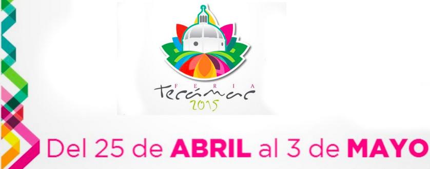 Cartel de la Feria de Tecamac edición 2015