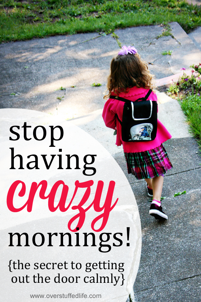 Are you sick of crazy mornings? This one trick will help turn it around and you'll finally be able to get everyone out the door calmly! #overstuffedlife