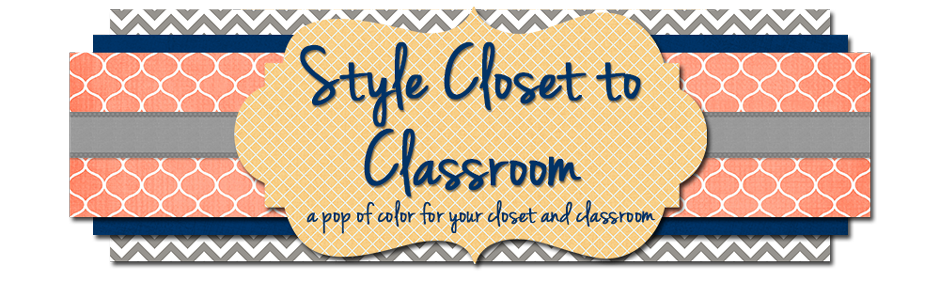 Style Closet to Classroom