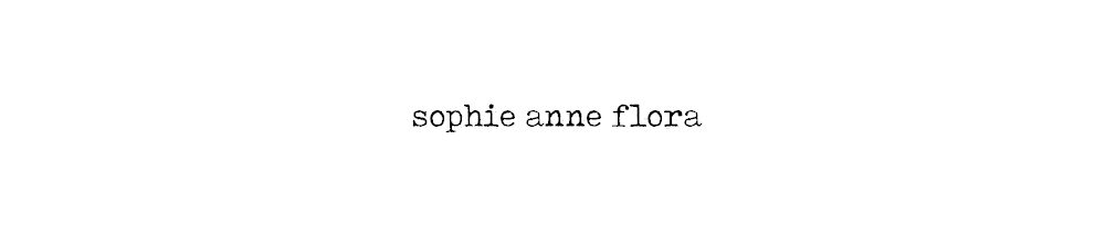 Sophie Anne Flora : Blog lifestyle et gourmand