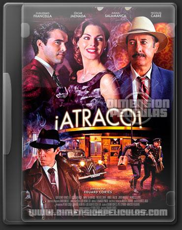 Atraco! (DVDRip Español Latino) (2012)