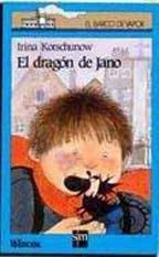 EL DRAGON DE JANO--IRINA KORSCHUNOW