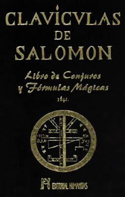 Las+Claviculas+de+Salomon+ +Libro+de+Conjuros+y+Formulas+Magicas Las Claviculas de Salomon   Libro de Conjuros y Formulas Magicas