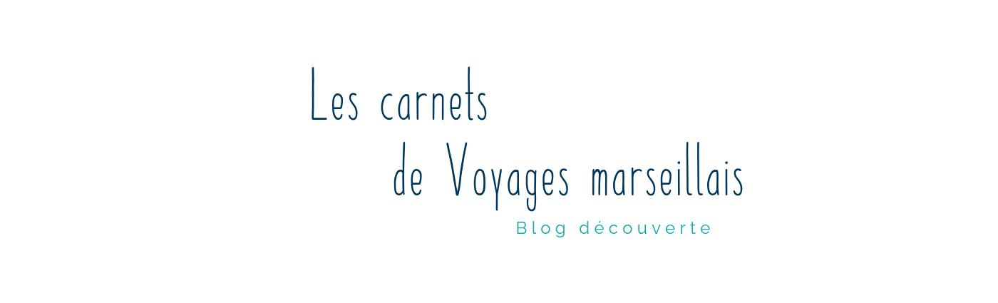 Les carnets de Voyages marseillais