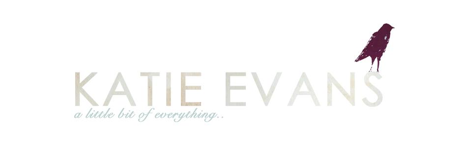 Katie Evans Lifestyle Blog