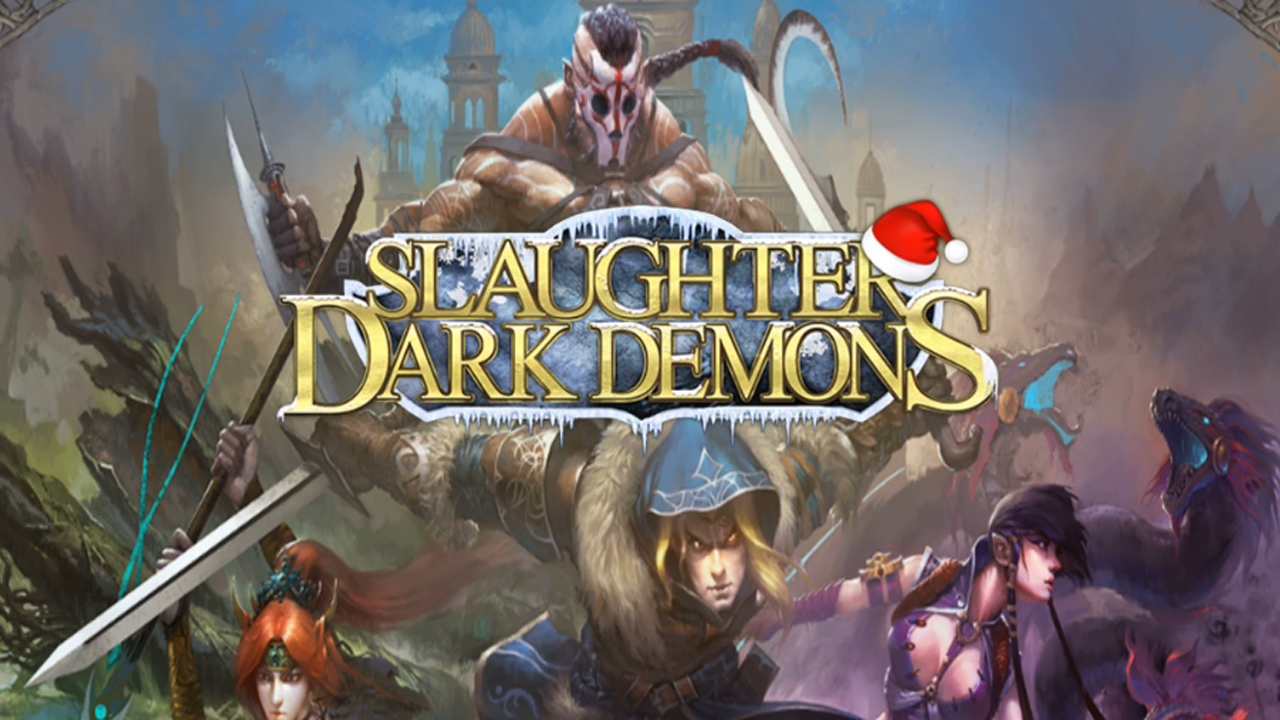 Slaughter Dark Demons