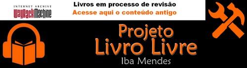 Wayback Machine - Projeto Livro Livre
