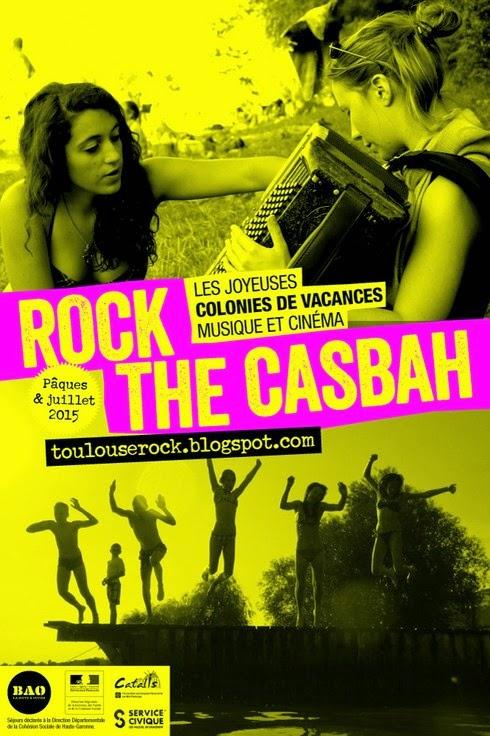 Colo musique et cinéma Rock The Casbah 2015