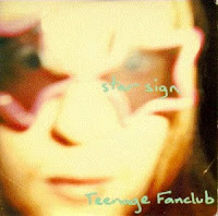 (1991) Star sign - TEENAGE FANCLUB