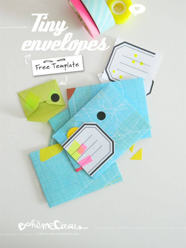 Tiny envelopes : Free printable Links - Bohème Circus