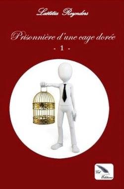 http://www.unbrindelecture.com/2014/06/prisonniere-dune-cage-doree-de-laetitia.html