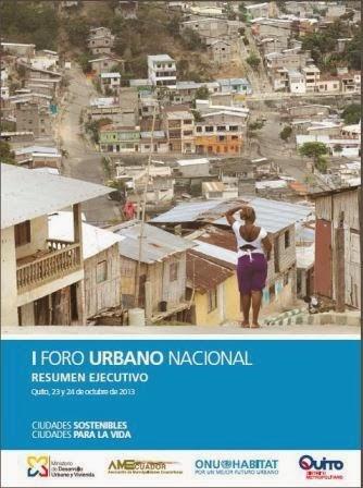 Informe Ejecutivo del I Foro Urbano Nacional del Ecuador
