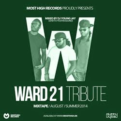 WARD 21 TRIBUTE MIXTAPE