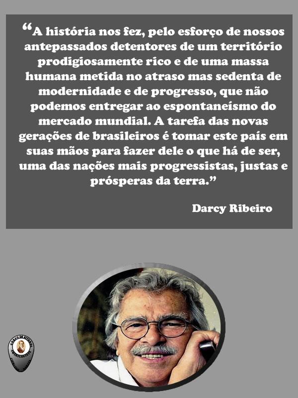 Darcy Ribeiro Frase Gea Cipriano Barata