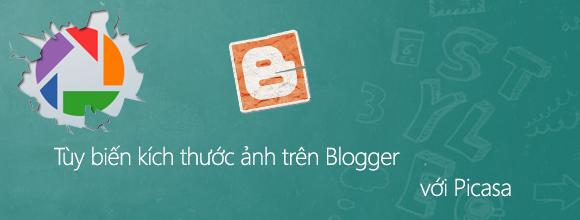 Blog tips Tùy biến kích thước ảnh trên Blogger với Picasa