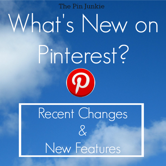 What's New On Pinterest?
