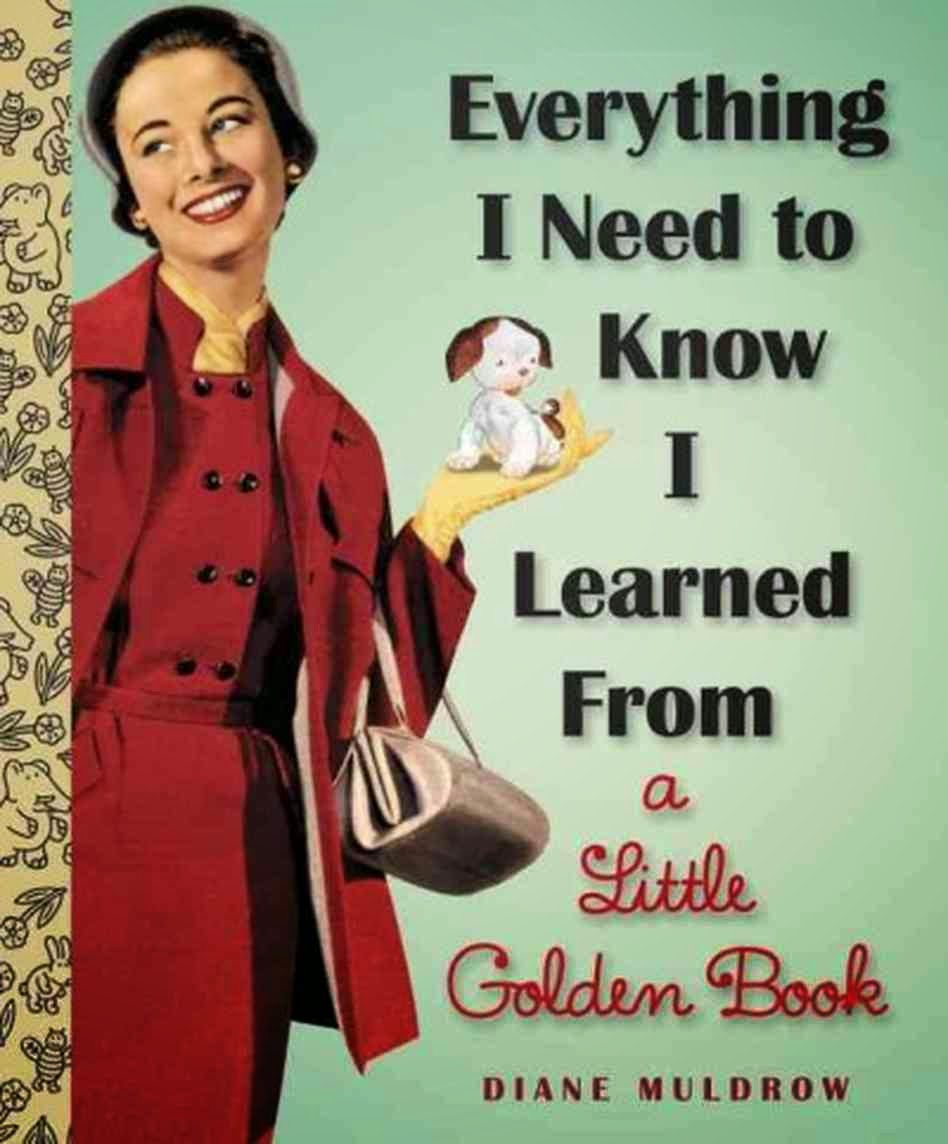 http://roundlake.bibliocommons.com/item/show/2299923035_everything_i_need_to_know_i_learned_from_a_little_golden_book