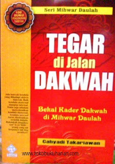 buku tegar di jalan dakwah Cahyadi Takariawan