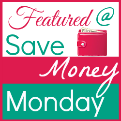Featured at the Save Money Monday Linky Party at Frugalitygal.com